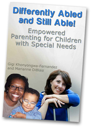 Differently Abled and Still Able! Empowered Parenting for Children with Special Needs [Kindle Edition]